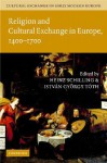 Cultural Exchange in Early Modern Europe 4 Volume Hardback Set - Robert Muchembled
