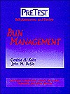 Pain Management: PreTest® Self-Assessment and Review - Cynthia M. Kahn, John DeSio, PreTest