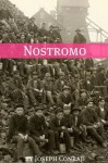Nostromo (Annotated with a Biography about the Life and Times of Joseph Conrad) - Golgotha Press, Joseph Conrad
