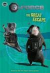 G-Force: The Great Escape - Helen Perelman-Bernstein, Sarah Nathan