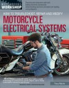 How to Troubleshoot, Repair, and Modify Motorcycle Electrical Systems - Tracy Martin