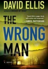 The Wrong Man - David Ellis