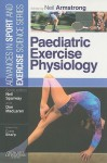 Paediatric Exercise Physiology - Neil Armstrong
