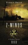 Z-Minus III (Volume 3) - Perrin Briar