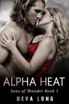 Alpha Heat (A BBW Shifter Werewolf MC Romance) (Sons of Thunder MC Book 1) - Deva Long