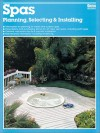 Spas: Planning, Selecting & Installing - Alan Ahlstrand, Ed Scott