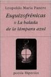 Esquizofrénicas o la balada de la lámpara azul - Leopoldo María Panero