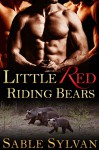 Little Red Riding Bears: A BBW Bear Shifter Paranormal Romance (Bear-y Spicy Fairy Tales Book 2) - Sable Sylvan