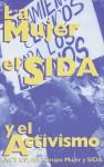 La mujer, el SIDA, y el activismo - Act-Up, Monica Pearl