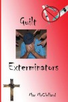 Guilt Exterminators - Mac McClelland