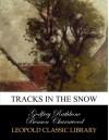 Tracks in the Snow - Godfrey Benson