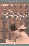 The Rocheforts: A Novel - Christian Laborie