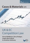 Cases and Materials on UK and EC Competition Law - Kirsty Middleton, Barry Rodger, Angus MacCulloch, Jonathan Galloway