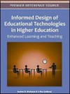 Informed Design of Educational Technologies in Higher Education: Enhanced Learning and Teaching - Anders D. Olofsson, J. Ola Lindberg