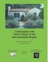 Landscaping with Native Plants of the Intermountain Region - Parkinson