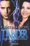 Tander: Dentro Di Noi L'energia Dei Fulmini - Cristina Vichi