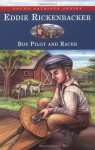 Eddie Rickenbacker: Boy Pilot and Racer (Young Patriots Series) - Kathryn Cleven Sisson, Cathy Morrison