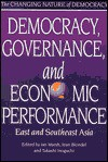 Democracy, Governance, and Economic Performance: East and Southeast Asia - Ian Marsh