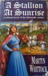 Stallion at Sunrise - Martyn J. Whittock