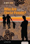 Who Are These People?: Coping with Family Dynamics - Michael Fallon