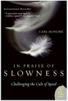 In Praise of Slowness - Carl Honoré