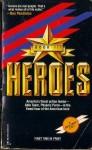 Heroes Book III: Able Team: Secret Justice / Phoenix Force: Terror in Warsaw / 2 Books in 1 - Dick Stivers, Gar Wilson