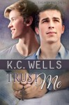 Trust Me (Lightning Tales) (Volume 2) - K.C. Wells, Meredith Russell