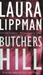 Butchers Hill - Laura Lippman