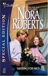 Waiting for Nick (Special Edition Large Print) - Nora Roberts