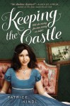 Keeping The Castle - Patrice Kindl