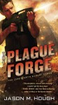 The Plague Forge - Jason M. Hough