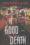 A Good Death - Christopher R. Cox
