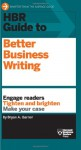 HBR Guide to Better Business Writing - Bryan A. Garner