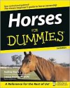 Horses For Dummies - Audrey Pavia, Janice Posnikoff