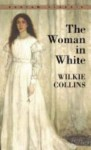 The Woman In White - Jan Needle, Wilkie Collins