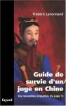 Guide De Survie D'un Juge En Chine - Frédéric Lenormand