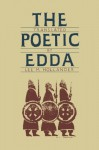 The Poetic Edda - Lee M. Hollander, Anonymous