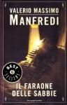 Il faraone delle sabbie - Valerio Massimo Manfredi