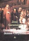 Ewangelia według Jezusa Chrystusa - José Saramago
