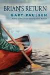 Brian's Return - Gary Paulsen, Bruce Emmett