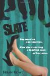 Slate - Brian Rowe