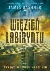 Więzień labiryntu (Maze Runner, #1) - Łukasz Dunajski, James Dashner