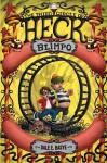 Blimpo: The Third Circle of Heck - Dale E. Basye, Bob Dob
