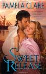 Sweet Release - Pamela Clare