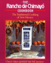 The Rancho de Chimayo Cookbook: The Traditional Cooking of New Mexico - Cheryl Alters Jamison
