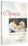 Olympia: Paris in the Age of Manet - Otto Friedrich