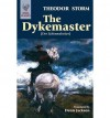 [ THE DYKEMASTER BY STORM, THEODOR](AUTHOR)PAPERBACK - Theodor Storm