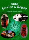 Auto Service and Repair - Martin T. Stockel, Chris Johanson