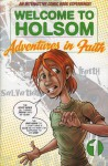 Welcome to Holsom�: Adventures in Faith - Gospel Publishing House