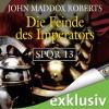 Die Feinde des Imperators - John Maddox Roberts, Erich Räuker, Bärbel Arnold, Velten Arnold